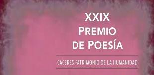 XXIX Premio de Poesía, Cáceres patrimonio de la Humanidad