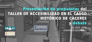 El Ateneo de Cáceres presenta los resultados del Taller de Accesibilidad del Casco Histórico