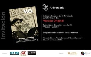 El Ateneo de Cáceres celebra el 25 aniversario de ''Versión Original''